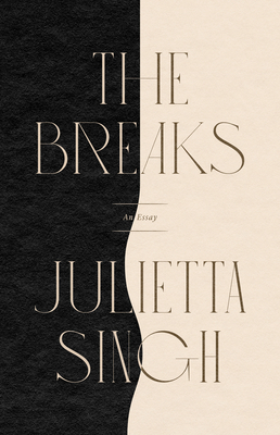 The Breaks: An Essay Cover Image
