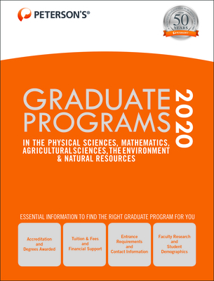 Graduate Programs in the Physical Sciences, Mathematics, Agricultural Sciences, the Environment & Natural Resources 2020 Cover Image