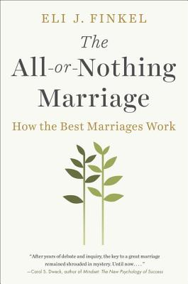 The All-Or-Nothing Marriage: How the Best Marriages Work image_path