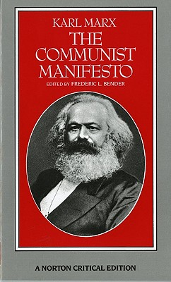 The Communist Manifesto: A Norton Critical Edition Cover Image