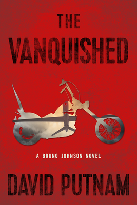 The Vanquished: A Bruno Johnson Novel (Bruno Johnson Series #4) Cover Image
