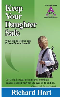 Keep Your Daughter Safe: ways young women can prevent sexual assault Cover Image