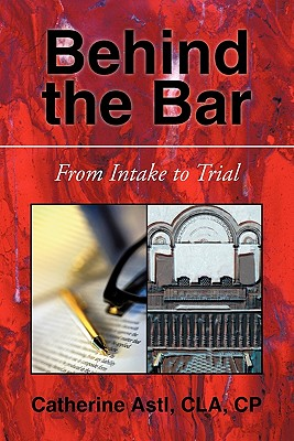 Behind the Bar: From Intake to Trial Cover Image