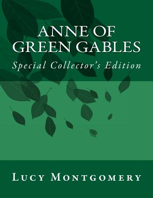 Anne of Green Gables: Special Collector's Edition Cover Image