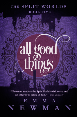 All Good Things (Split Worlds #5) Cover Image