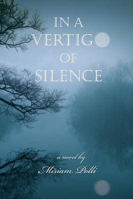 Cover for In a Vertigo of Silence