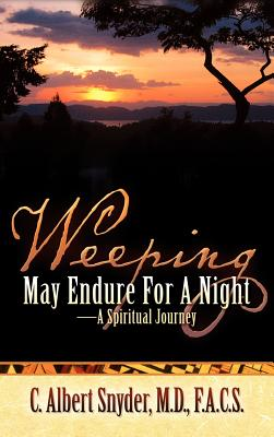 Weeping May Endure for a Night-A Spiritual Journey Cover