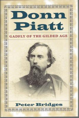 Donn Piatt: Gadfly of the Gilded Age Cover Image