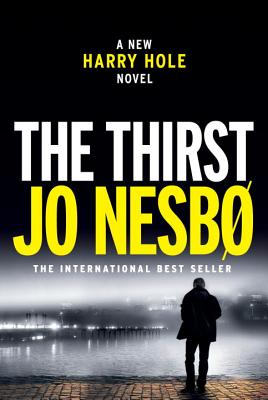 The Thirst: A Harry Hole Novel Cover Image