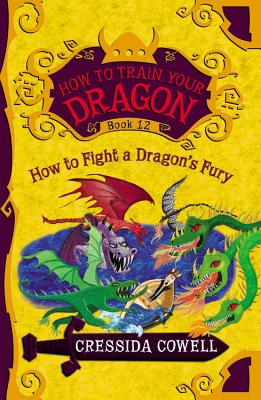 HOW TO FIGHT A DRAGON'S FURY (How to Train Your Dragon #12) Cover Image