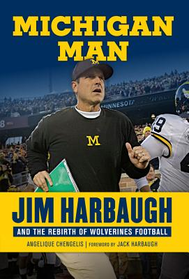 Michigan Man: Jim Harbaugh and the Rebirth of Wolverines Football Cover Image