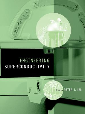 Engineering Superconductivity (Wiley - IEEE) Cover Image