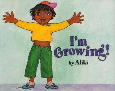 I'm Growing! (Let's-Read-and-Find-Out Science 1) Cover Image