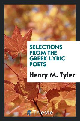 Selections from the Greek Lyric Poets cover