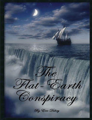 The Flat-Earth Conspiracy Cover Image