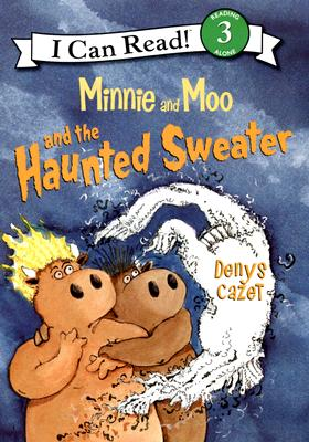 Minnie and Moo and the Haunted Sweater Cover