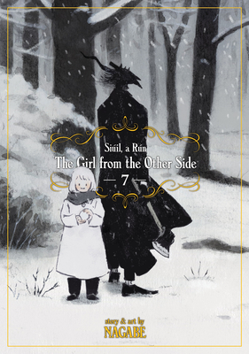 The Girl From the Other Side: Siúil, a Rún Vol. 7 Cover Image