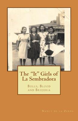 The It Girls of La Sembradora: Bulls, Blood and Brujeria Cover Image