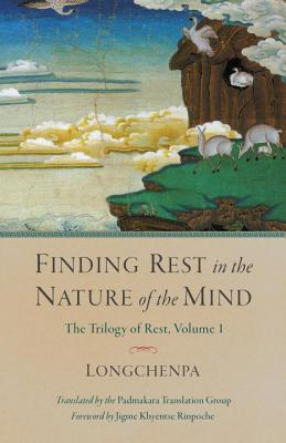 Finding Rest in the Nature of the Mind (Trilogy of Rest #1) Cover Image