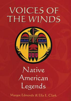 Voices of the Winds: Native American Legends Cover Image