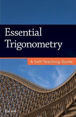Essential Trigonometry: A Self-Teaching Guide Cover Image