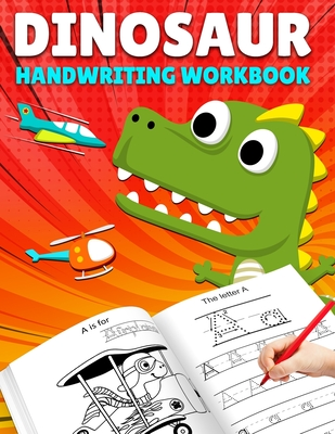 Letter Tracing: DinoSaur Handwriting Workbook, Letter Tracing Books for Kids Ages 3-5, Letter Tracing Book for Preschoolers, Handwriti Cover Image