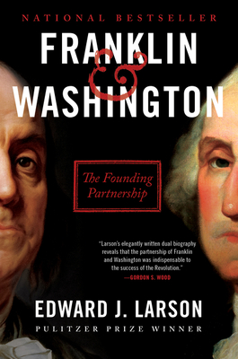 Franklin & Washington: The Founding Partnership Cover Image