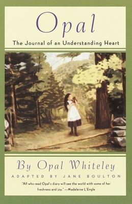 Opal: The Journal of an Understanding Heart Cover Image