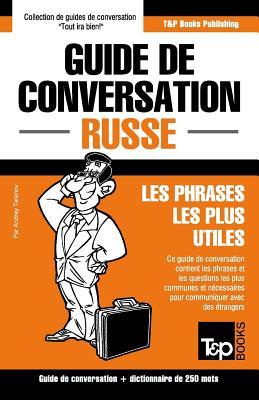 Guide de conversation Français-Russe et mini dictionnaire de 250 mots (French Collection #260) Cover Image