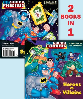 Heroes vs. Villains/Space Chase! (DC Super Friends) Cover Image