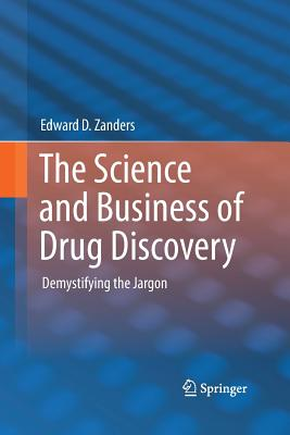 The Science and Business of Drug Discovery: Demystifying the Jargon Cover Image