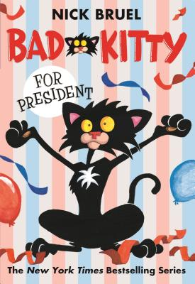 Bad Kitty for President Cover