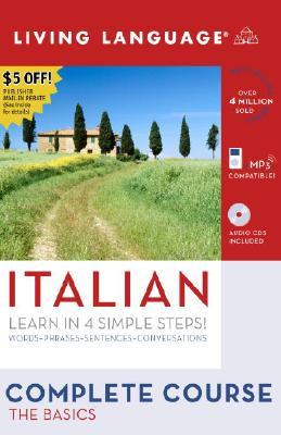 Complete Italian: The Basics (Book and CD Set): Includes Coursebook, 4 Audio CDs, and Learner's Dictionary (Complete Basic Courses) Cover Image