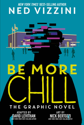 Be More Chill: The Graphic Novel Cover Image