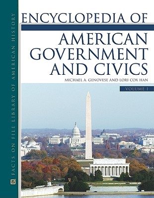 Encyclopedia of American Government and Civics Set (Facts on File Library of American History) Cover Image