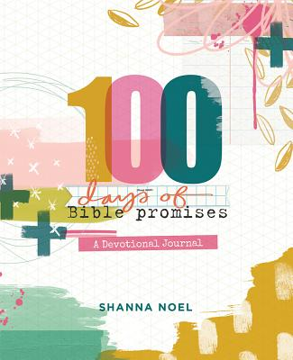 100 Days of Bible Promises: A Devotional Journal Cover Image