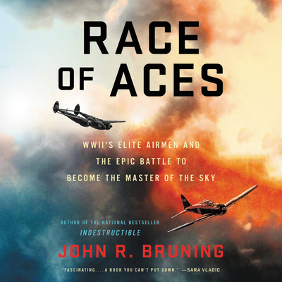 Race of Aces: WWII's Elite Airmen and the Epic Battle to Become the Master of the Sky cover