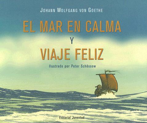 El Mar en Calma y Viaje Feliz Cover Image