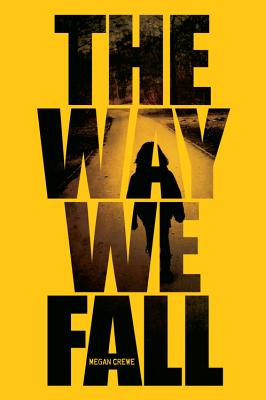 The Way We Fall (The Fallen World Trilogy) Cover Image