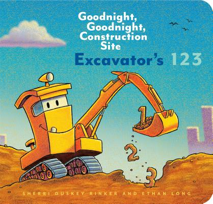 Excavator's 123: Goodnight, Goodnight, Construction Site (Counting Books for Kids, Learning to Count Books, Goodnight Book) Cover Image