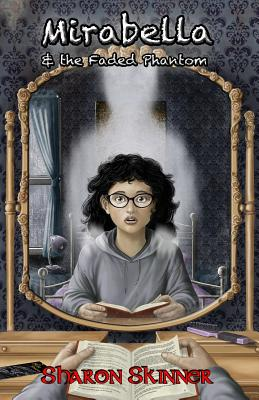 Mirabella & the Faded Phantom Cover Image