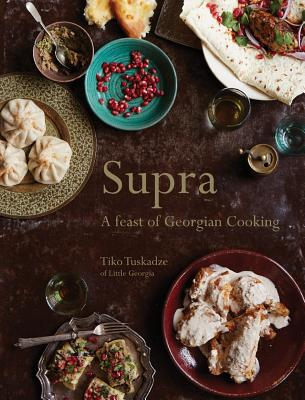 Supra: A Feast of Georgian Cooking Cover Image