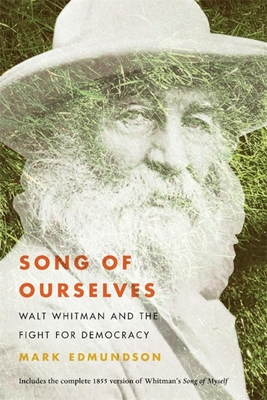 Song of Ourselves: Walt Whitman and the Fight for Democracy Cover Image