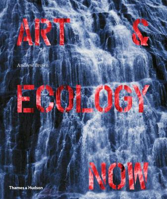 Art & Ecology Now Cover Image