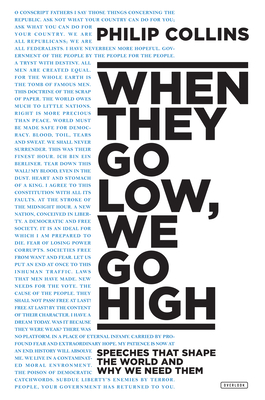 When They Go Low, We Go High: Speeches That Shape the World and Why We Need Them Cover Image