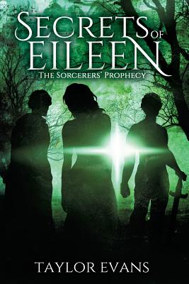 The Sorcerers' Prophecy: Secrets of Eileen Cover Image