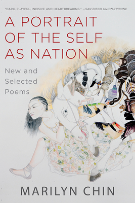 A Portrait of the Self as Nation: New and Selected Poems Cover Image