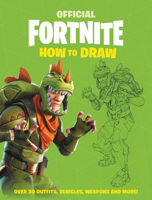 FORTNITE (Official): How to Draw (Official Fortnite Books) Cover Image