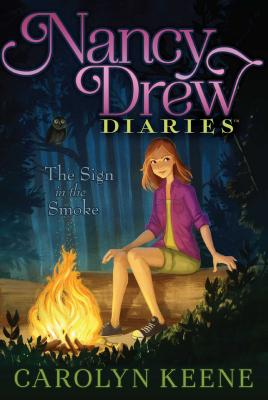 Cover for The Sign in the Smoke (Nancy Drew Diaries #12)