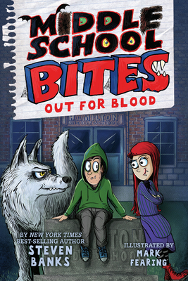 Middle School Bites: Out for Blood Cover Image